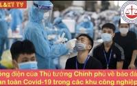Công điện của Thủ tướng Chính phủ về bảo đảm an toàn Covid-19 trong các khu công nghiệp